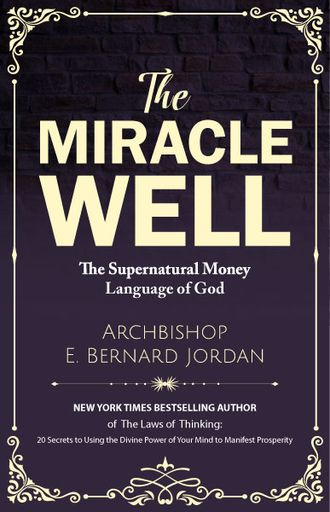 The Miracle Well