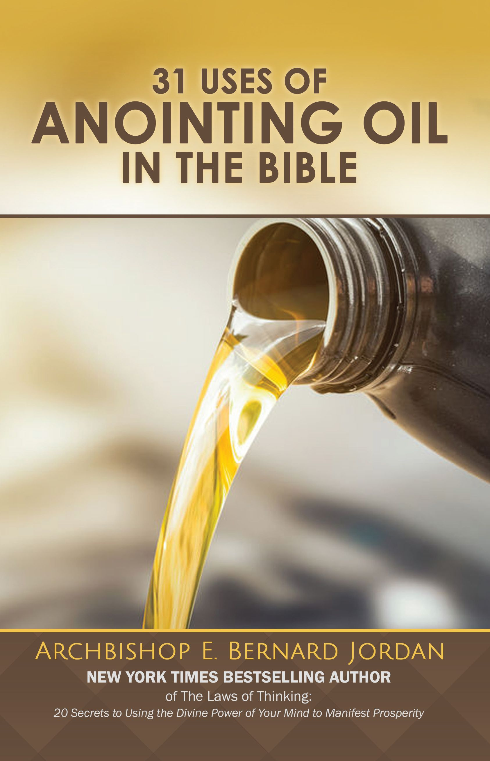 31 Uses of the Anointing in the Bible