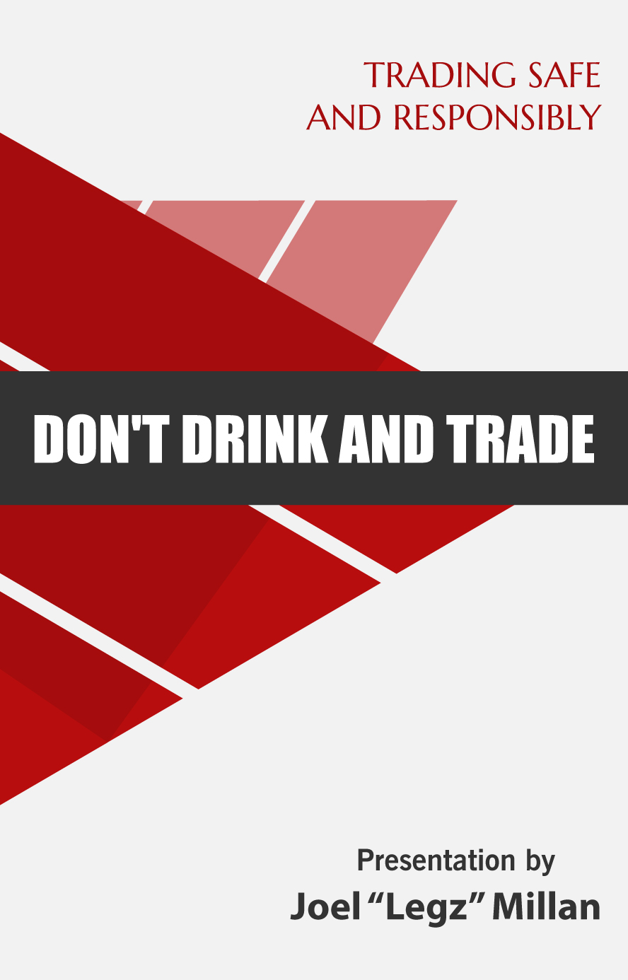Don't Drink and Trade