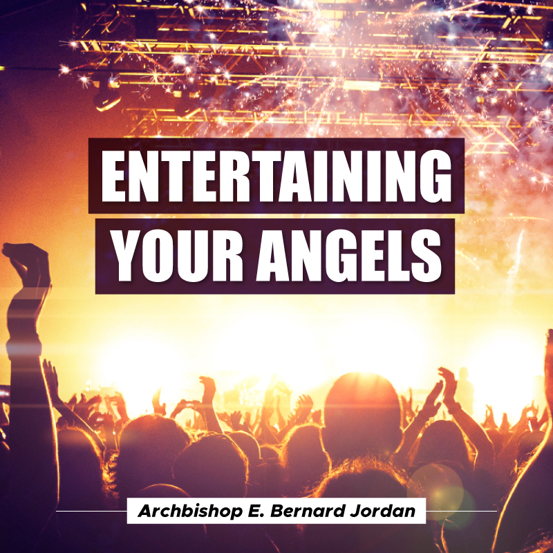 Entertaining Your Angels