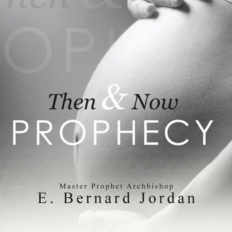 Then and Now Prophecy