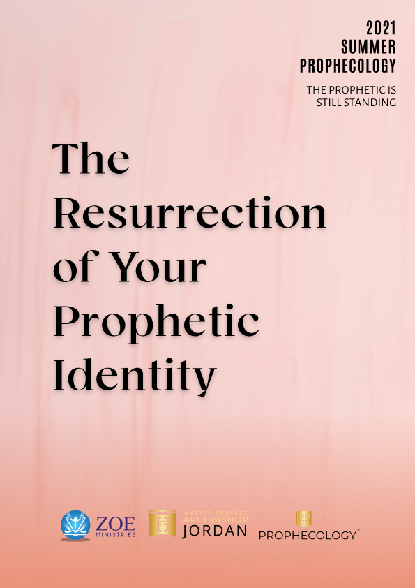 The Resurrection of Your Prophetic Identity