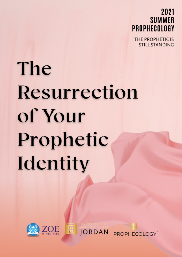 The Resurrection of Your Prophetic Identity (3)